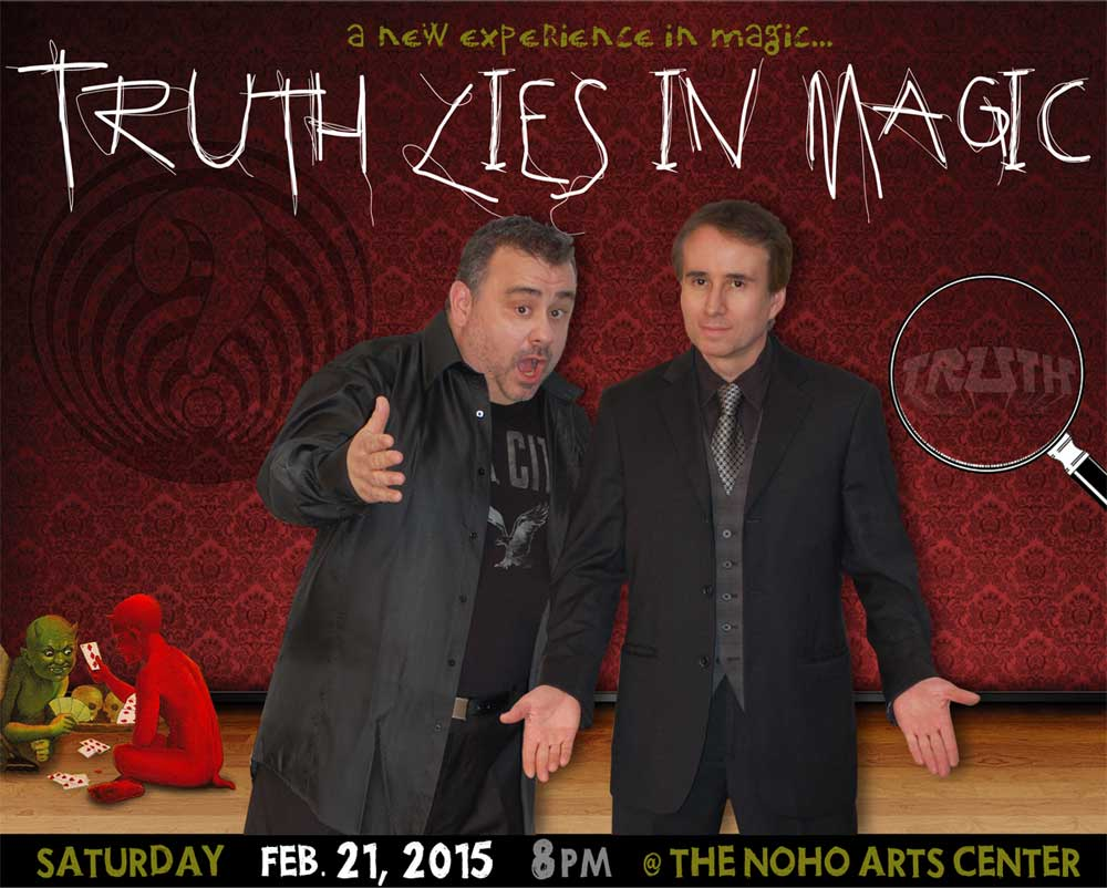 Magicians, Mad Tad and Lou Serrano