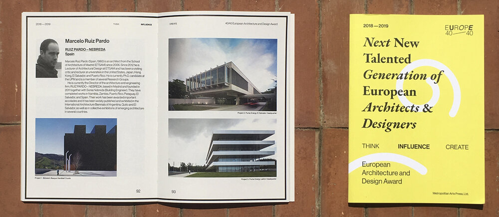 Ruiz Pardo - Nebreda featured in 'Next New Generation of European Architects and Designers', published by Metropolitan Arts Press Ltd. , The Chicago Athenaeum International Museum , The European Center for Architecture.