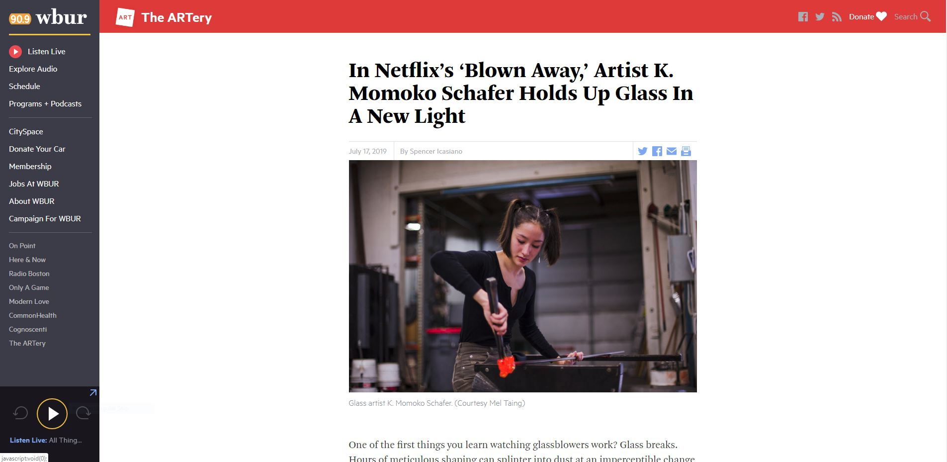 WBUR, The ARTery Interview   July 17th 2019 - In Netflix's 'Blown Away,' Artist K. Momoko Schafer Holds Up Glass In A New Light