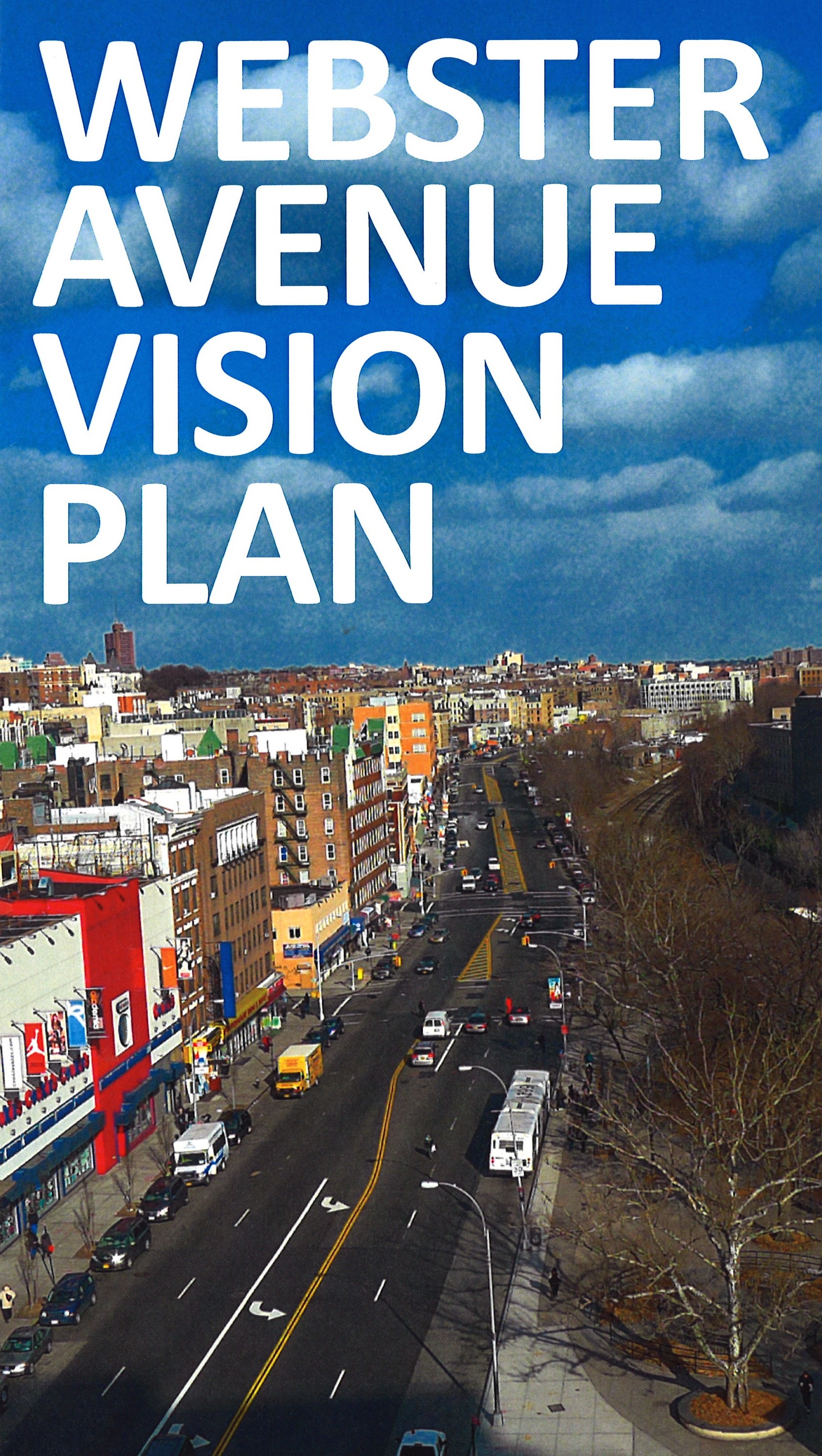 Webster Avenue Vision, Bronx, NY*