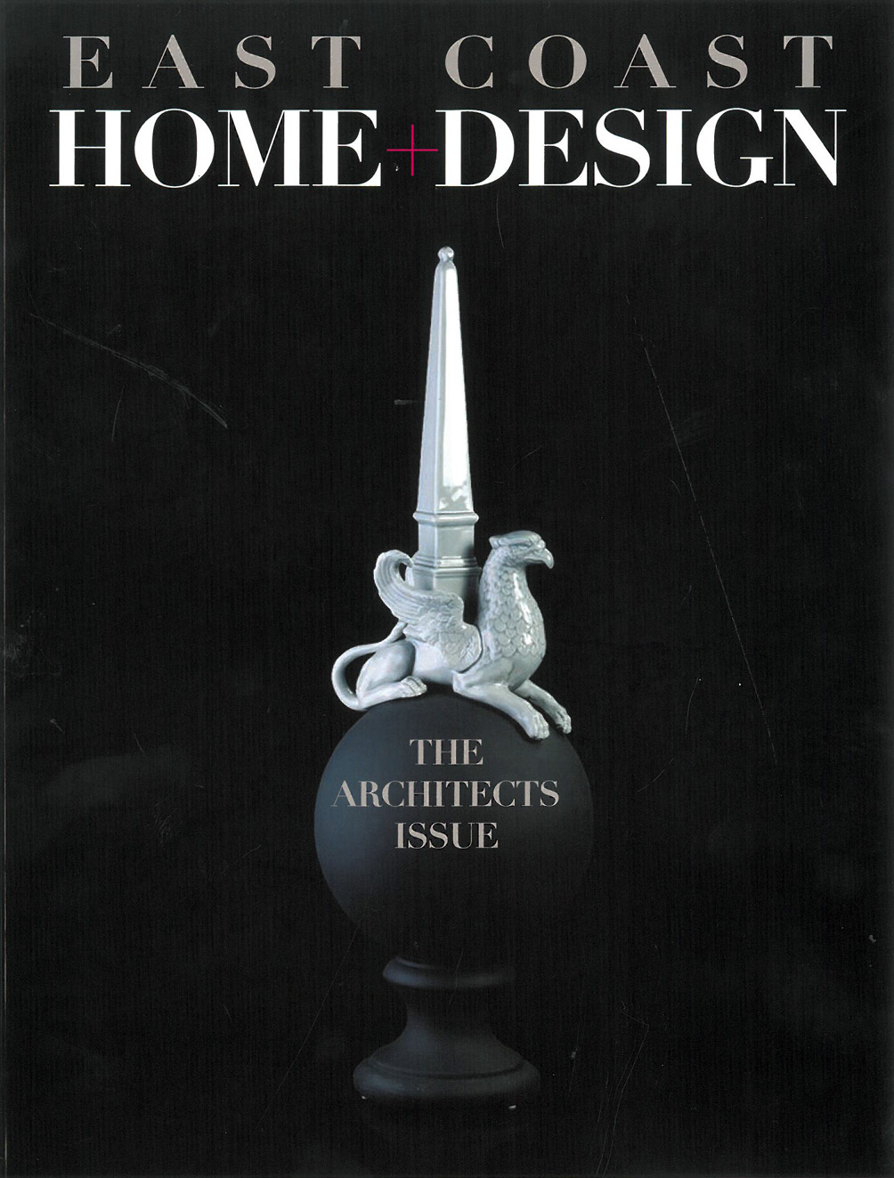 East Coast Home and Design Architects Issue