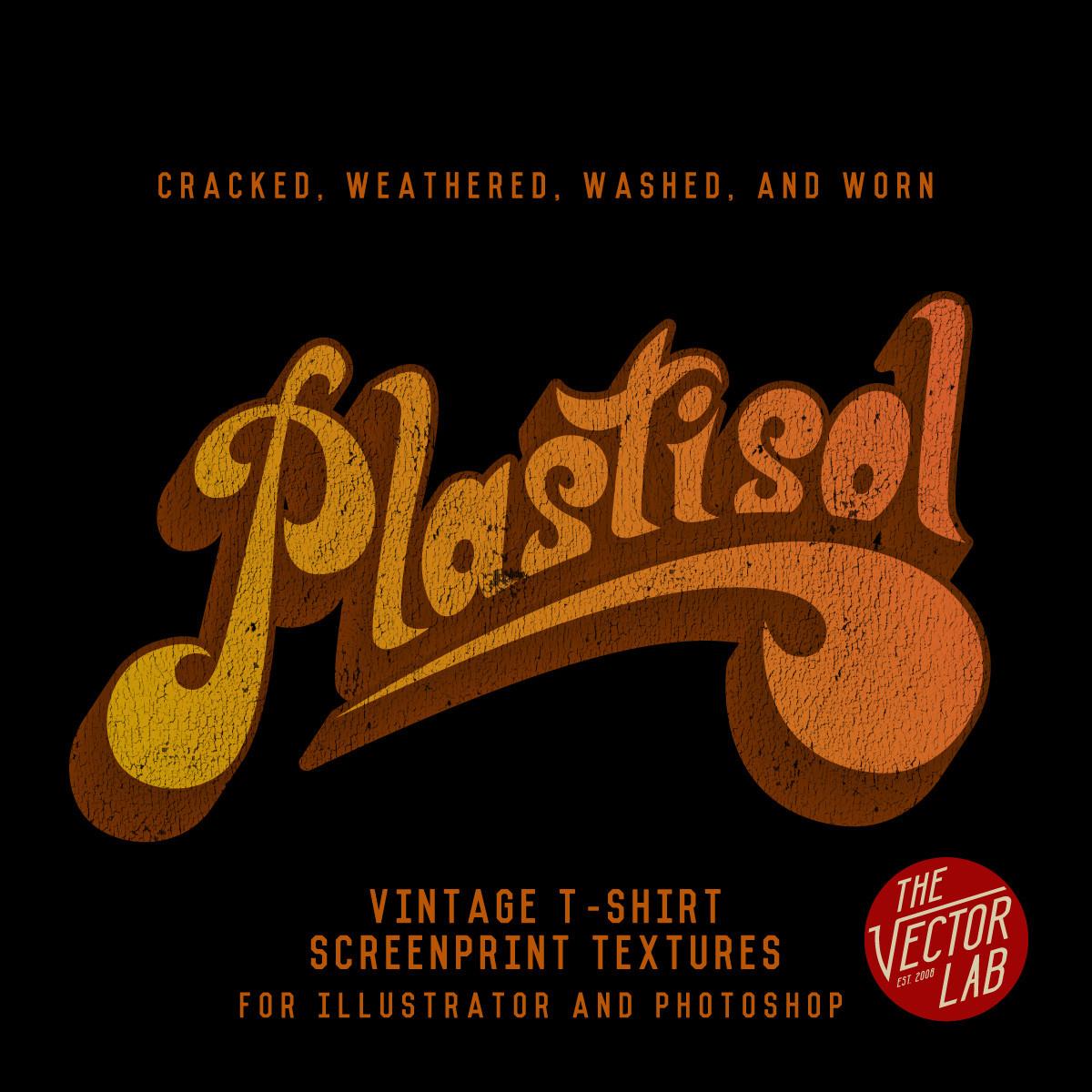 Plastisol Vintage T-Shirt Textures