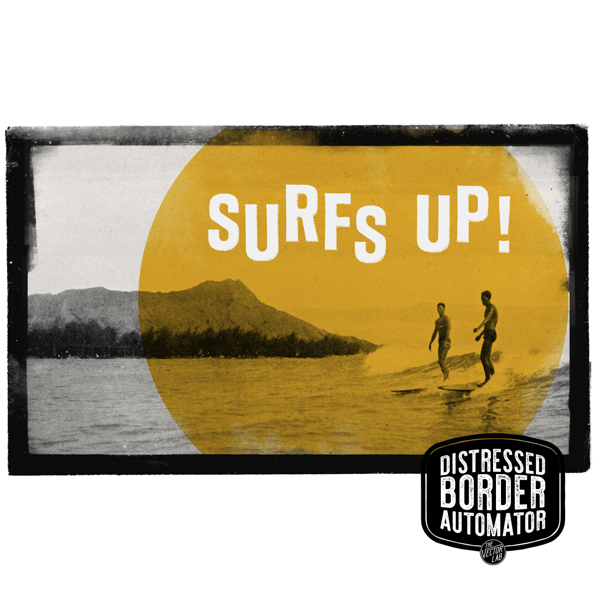 Surf's Up! Diamond Head Waikiki Surfing - Distressed Border Automator for Photoshop