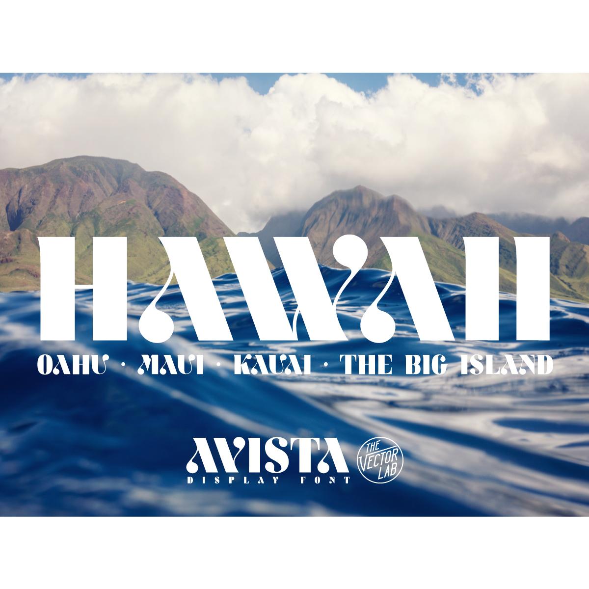 Hawaii - AVISTA font by Ray Dombroski & TheVectorLab