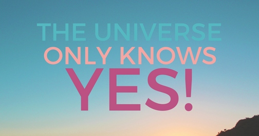 universe says yes.jpg