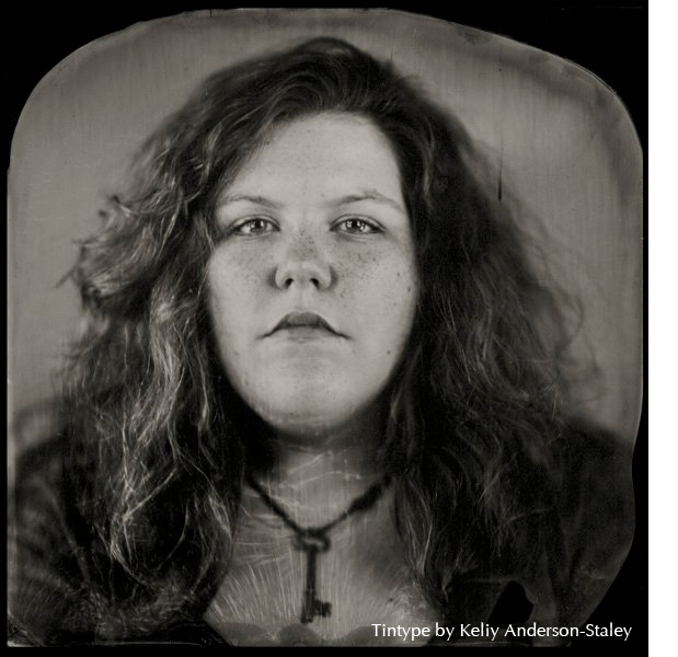 Tintype by Keliy Anderson-Staley