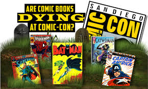 SDCC still has comic books but the management has chosen large media and cash-cow networks/film industry over quality.