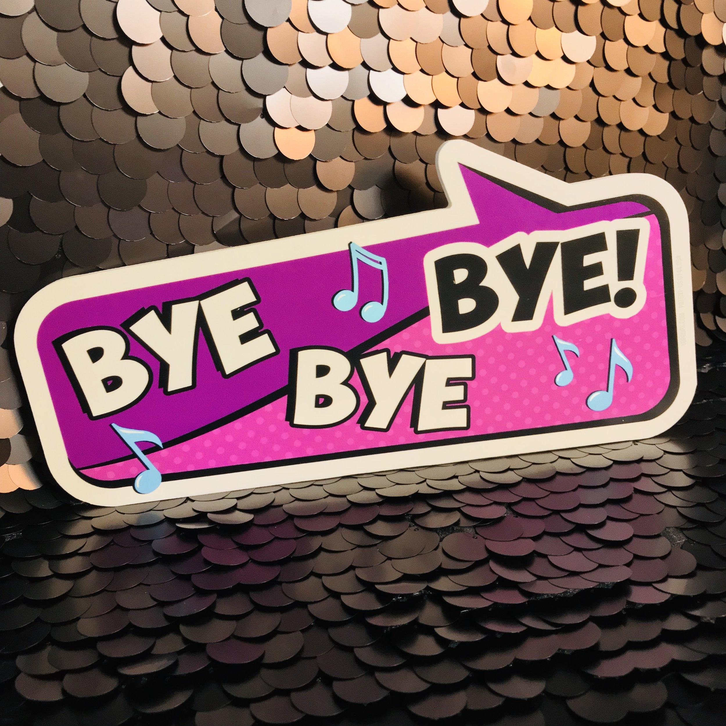 Bye bye bye.jpg