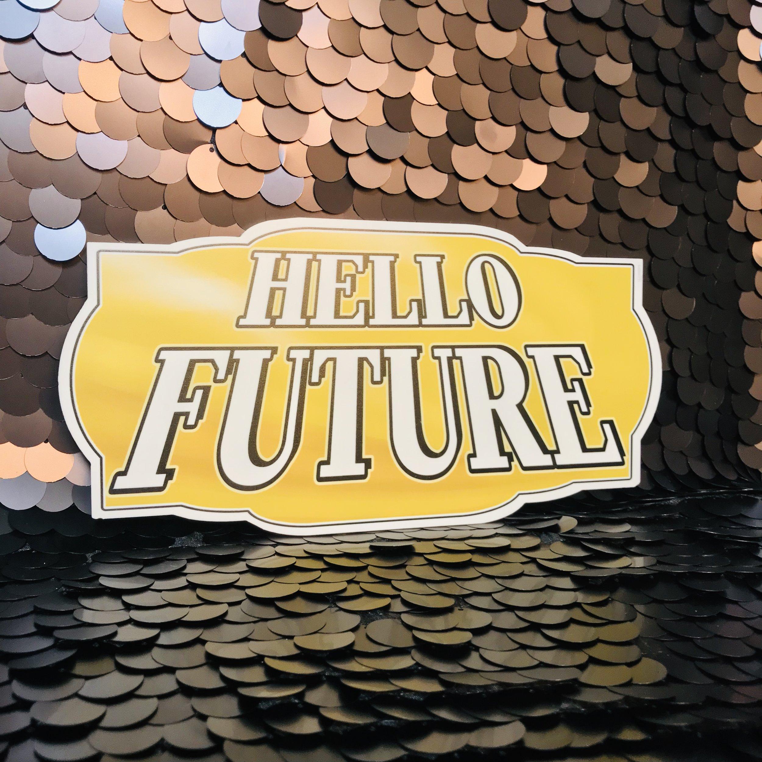 Hello Future.jpg