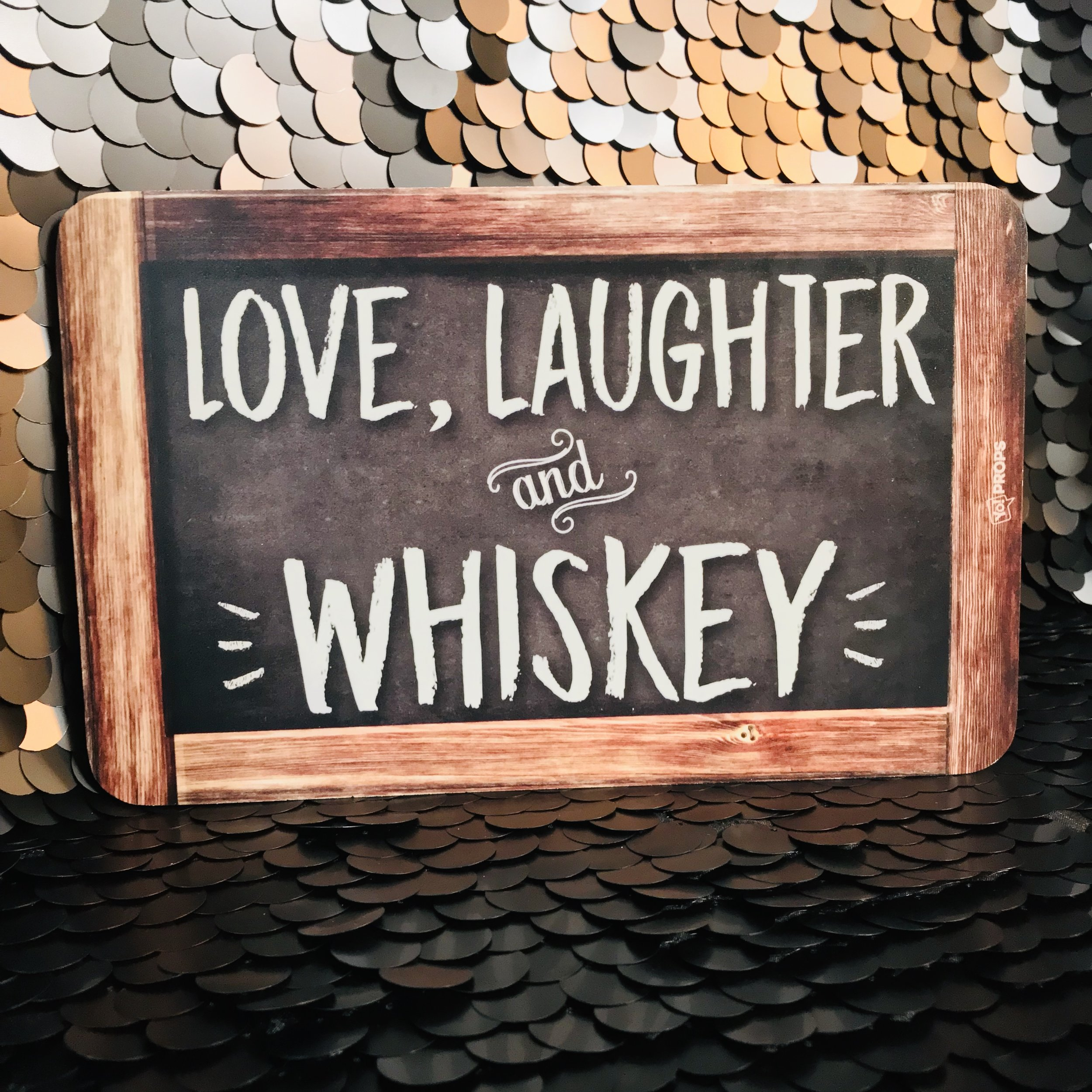 Love laughter whiskey.jpg