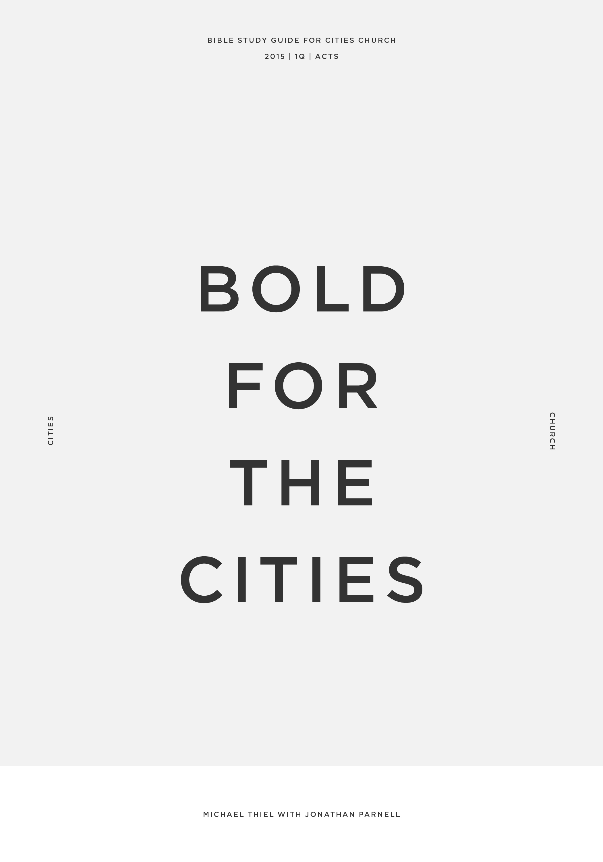 Bold for the Cities Pt. 1
