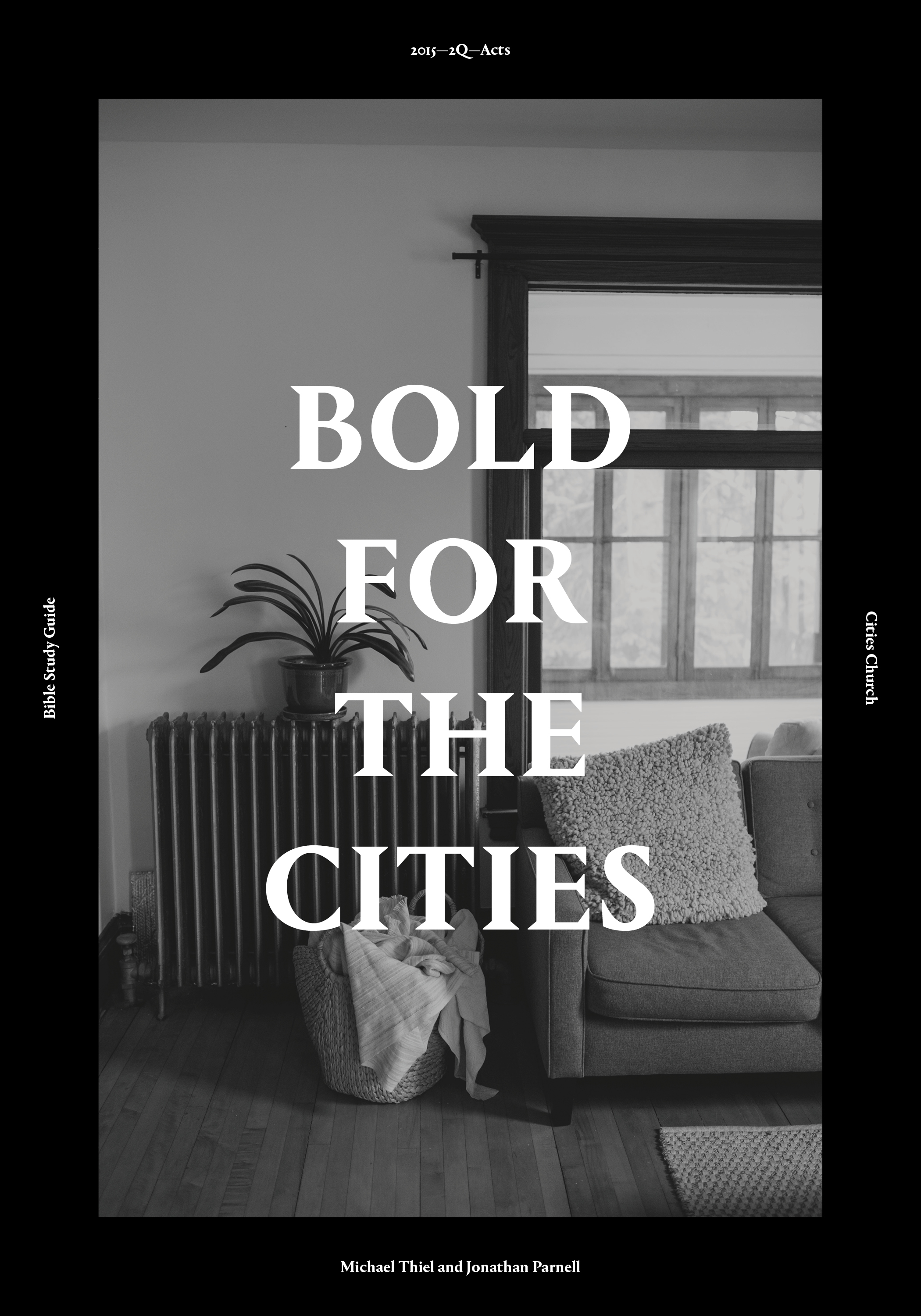 Bold for the Cities Pt. 2