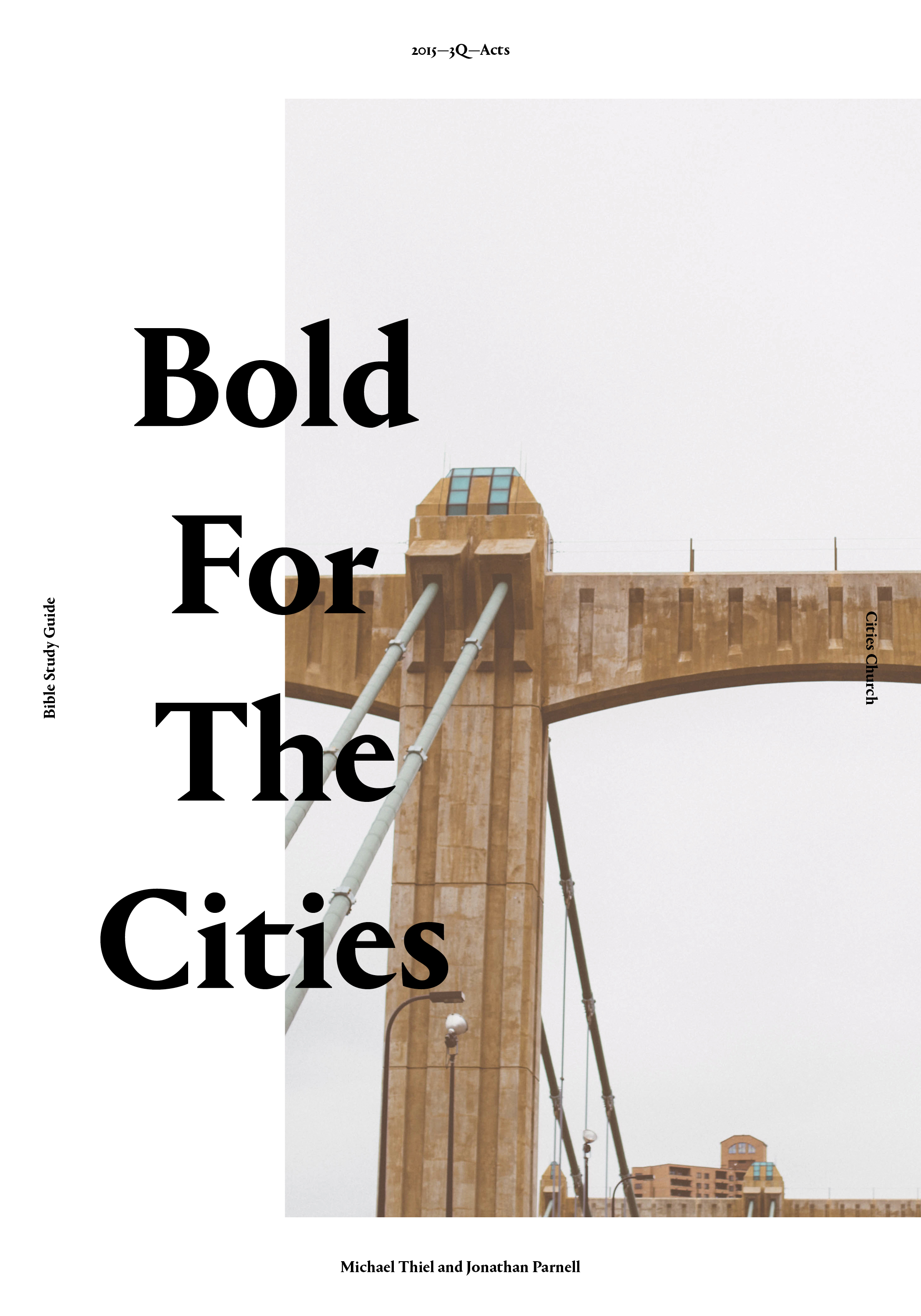Bold for the Cities Pt. 3