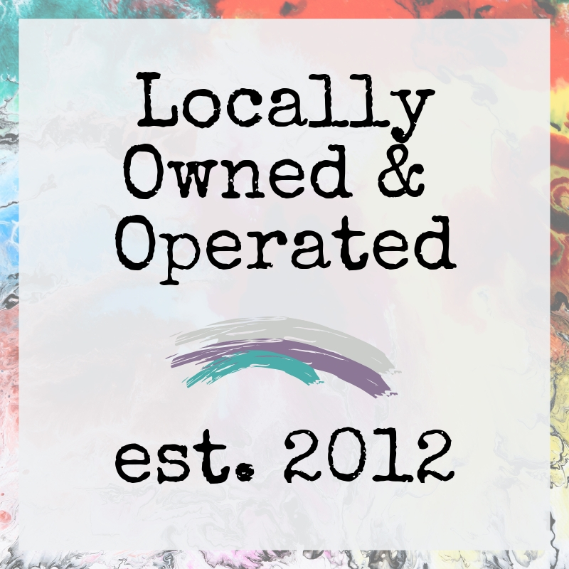 Locally Owned & Operated est. 2012.jpg