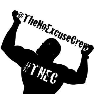 The No Excuse Crew