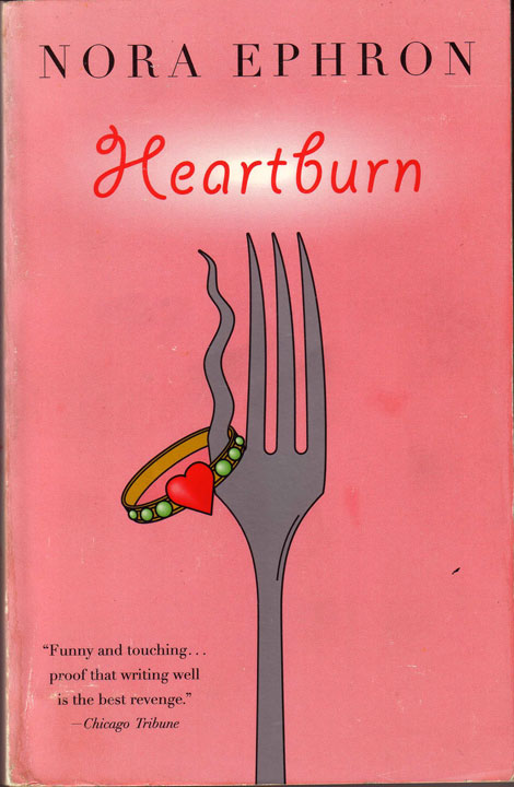 Hearburn by Nora Ephron