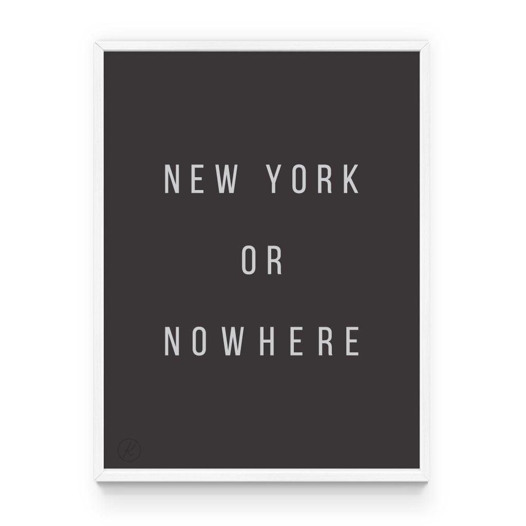 Knswlita New York or Nowhere Print