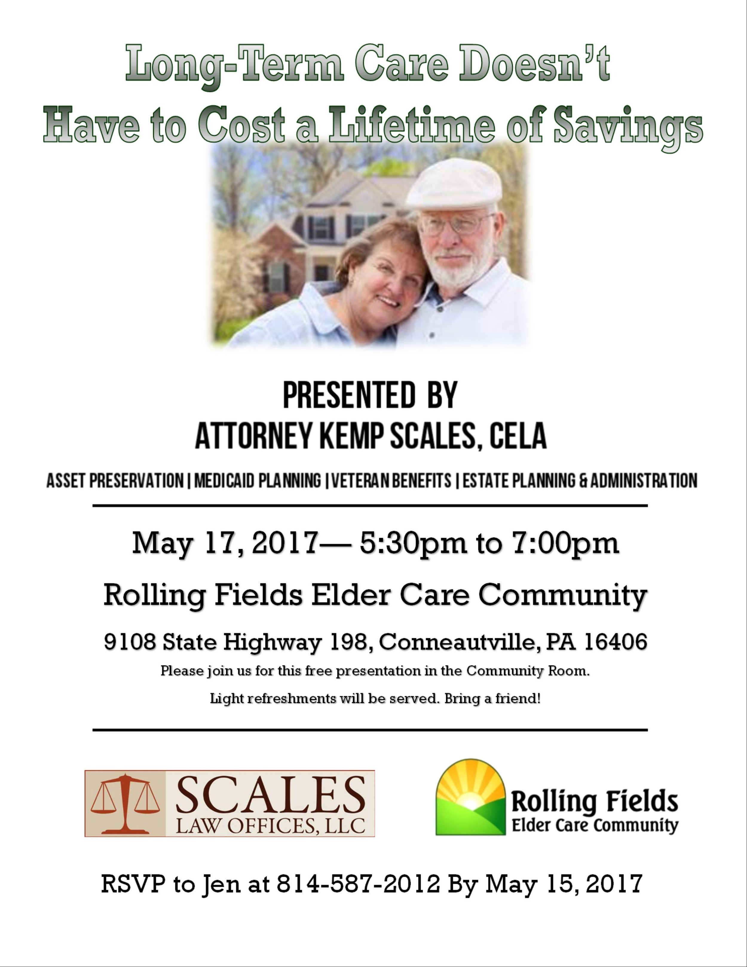 Join us on May 17th, 2017 - 5:30pm - 7:00pm at Rolling Fields Elder Care Community in the Community Room. Light refreshments will be served. Bring a friend! RSVP by May 15,2017 to Jen at 814-587-2012.