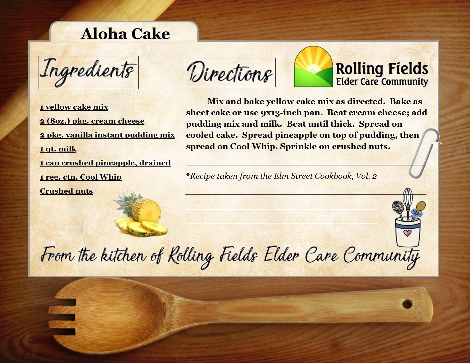 rollingfieldsrecipeseldercarenursinghomeAloha Cake.jpg