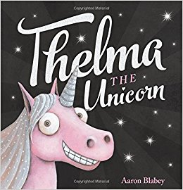 Thelma the Unicorn.jpg