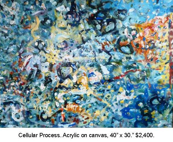 Fred Wise, Cellular Process, Acrylic on Canvas 40 in x 30 in. 2014, $2,000.jpg
