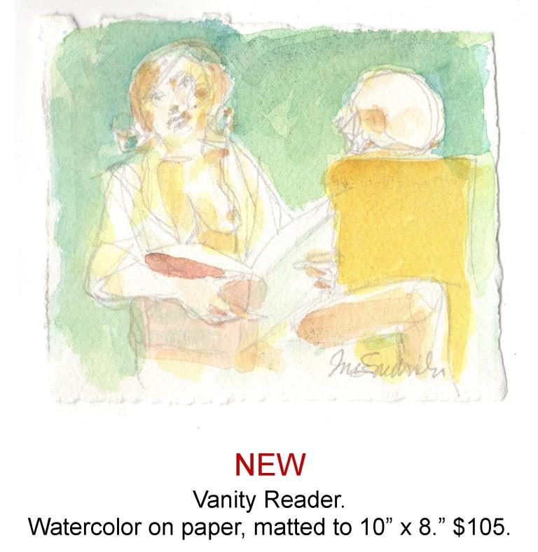 Fred Wise, Vanity Reader. Watecolor, pencil on paper, matted to 10 x 8, 2015.jpg