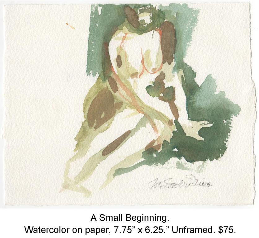 Fred Wise, A Small Beginning. Watercolor on paper, 7.75 x 6.25, 2013.jpg