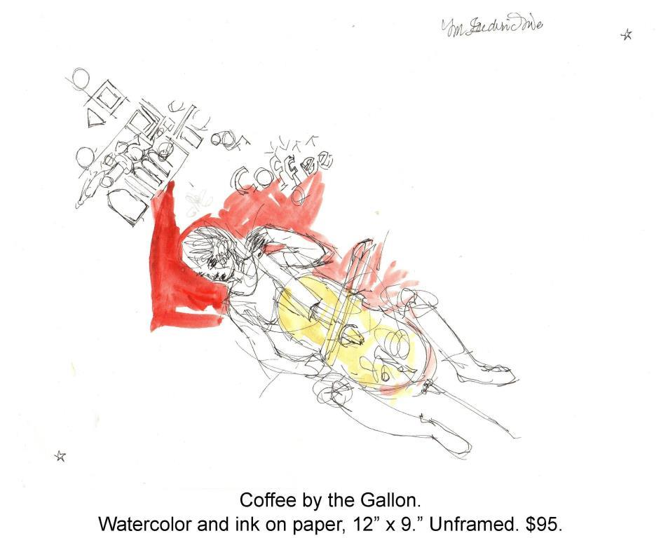 Fred Wise, Coffee by the Gallon. Watercolor, ink, on paper, 12 x 9, 2015.jpg