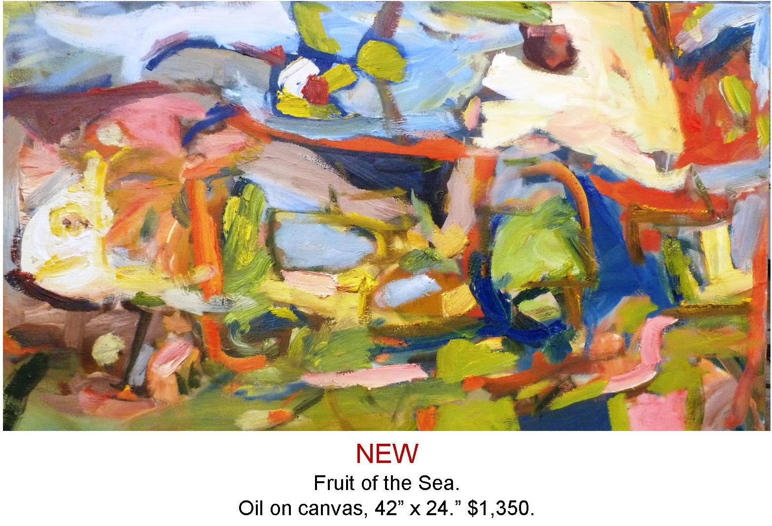 Fred Wise, Fruit of the Sea. Oil on canvas, 42 x 24, 2016.jpg