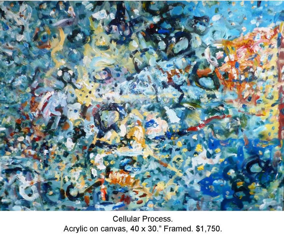 Fred Wise, Cellular Process. Acrylic on canvas, 40 x 30, 2014 2016 04 19.jpg