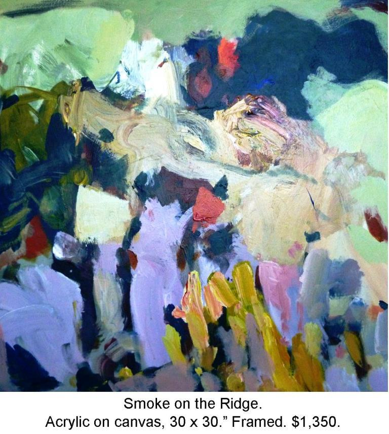 Fred Wise, Smoke on the Ridge, Acrylic on canvas 30 in x 30 in 2011 2016 04 19.jpg