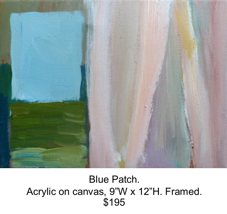 Fred Wise, Blue Patch. Acrylic on canvas, 9 x 12..jpg