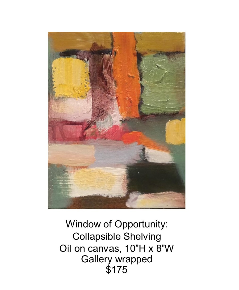 Fred Wise, Window of Opportunity - Collapsible Shelving. Oil on canvas, 10 x 8, 2017..jpg