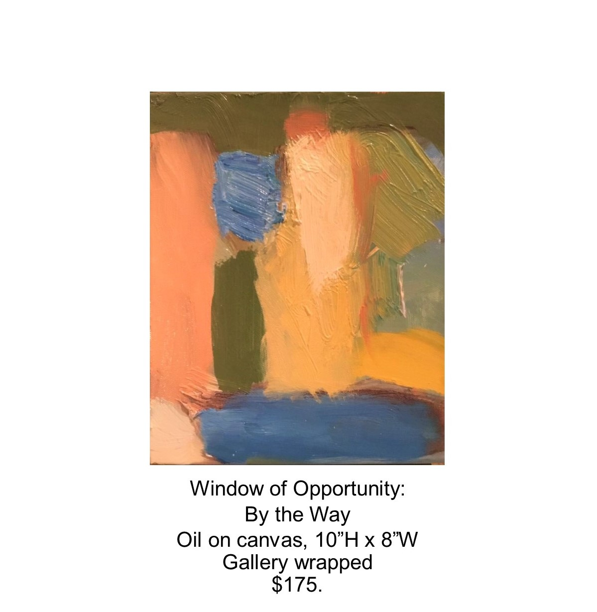 Fred Wise, Window of Opportunity - By Way. Oil on canvas, 10 x 8, 2017..jpg