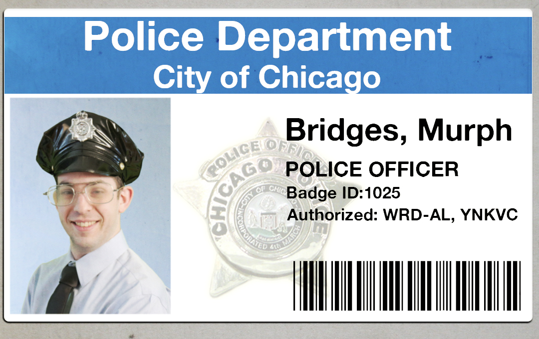 Officer Murph Bridges -- Resigned from Chicago Police Department to pursue a rap career.