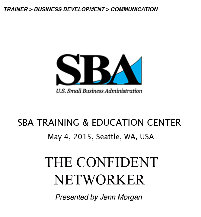 May 4, 2015 | 11:45 am PST - 12:45 pm PST  2401 Fourth Avenue, Suite 450, Seattle, WA 98121  You're the leader of your networking experience. Jenn Morgan shows you how to approach a group cold, have clear intentions and goals for each contact, and exit conversations gracefully.