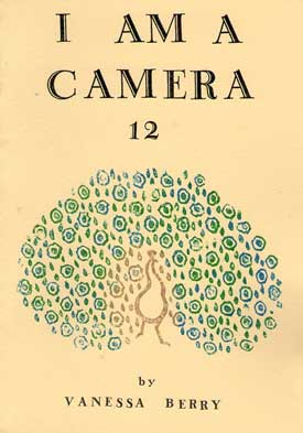 """Vanessa Berry ,  I am a Camera  (issue 7), 1999-2008.     0   0   1   2   12   dapbot   1   1   13   14.0                   Normal   0           false   false   false     EN-US   JA   X-NONE                                                                                                                                                                                                                                                                                                                                                                       /* Style Definitions */ table.MsoNormalTable {mso-style-name:""""Table Normal""""; mso-tstyle-rowband-size:0; mso-tstyle-colband-size:0; mso-style-noshow:yes; mso-style-priority:99; mso-style-parent:""""""""; mso-padding-alt:0cm 5.4pt 0cm 5.4pt; mso-para-margin:0cm; mso-para-margin-bottom:.0001pt; mso-pagination:widow-orphan; font-size:10.0pt; font-family:""""Times New Roman""""; mso-ansi-language:EN-US; mso-fareast-language:JA;}   © the artist"""