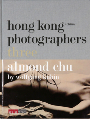 HONG KONG PHOTOGRAPHER - THREE    Almond Chu    HKD 380