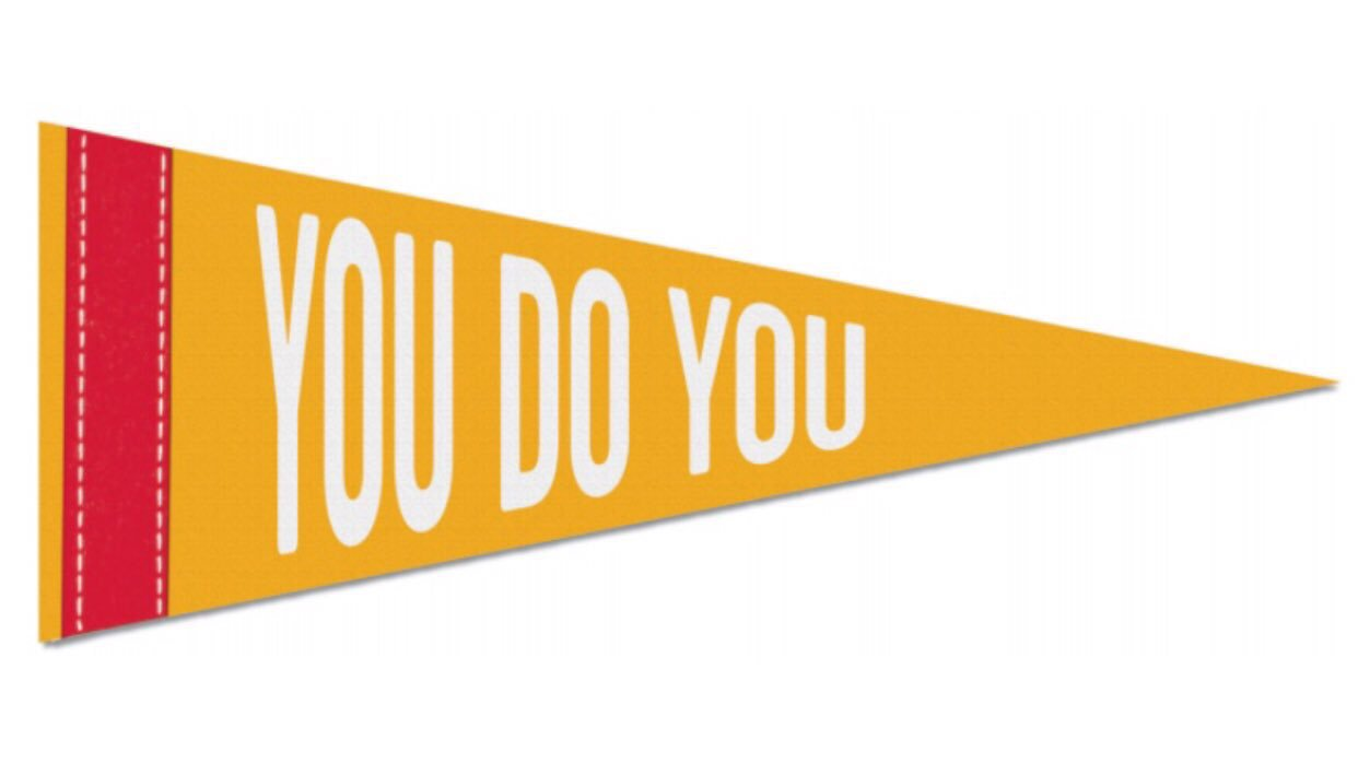 YOU DO YOU - Be proud of who you are. Show 'em how you do you with our new felt mini-pennant. GET IT!