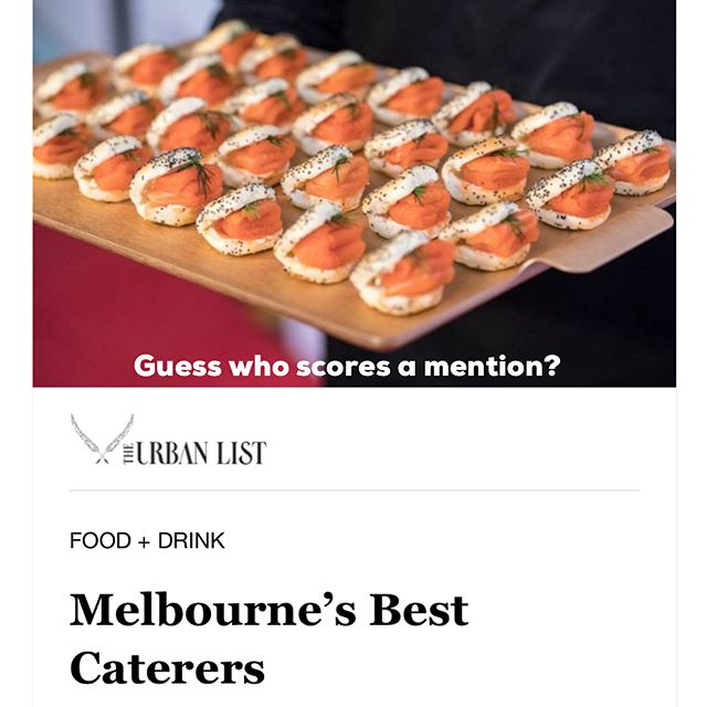 Wow thanks for including us in your list of Melbourne's 20 best caterers you legends @urbanlistmelb 🙌🏻 We are pretty happy cats after seeing this!!