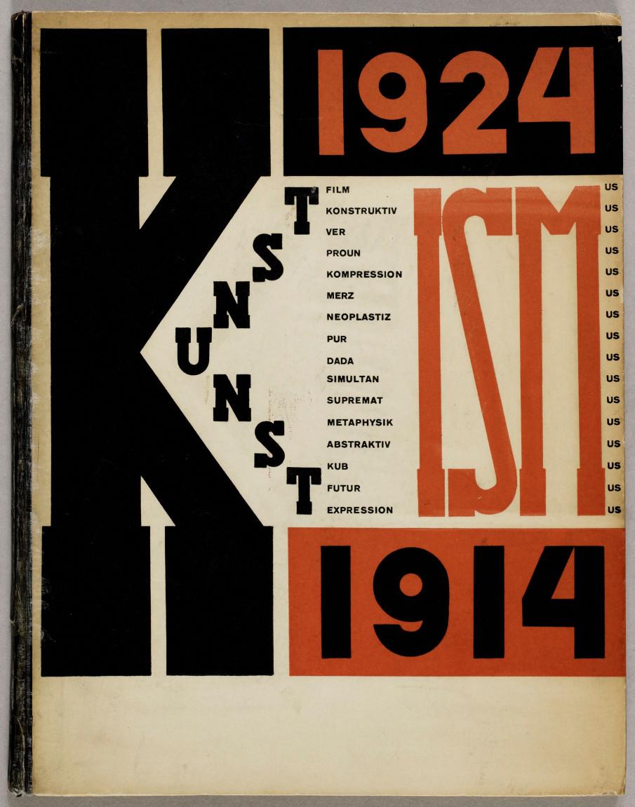 El Lissitzky und Hans Arp, Die Kunstismen = Les ismes de l'art = The isms of art, Erlenbach-Zürich: Rentsch, 1925 [Titelblatt].