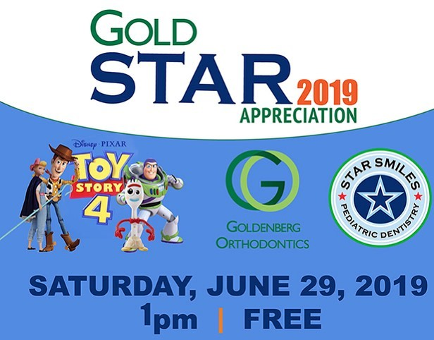 Gold Star Appreciation 2019 http://goldstarappreciation.com  Enjoy Toy Story 4 on Star Smiles Pediatric Dentistry and Goldenberg Orthodontics AT CITY LIGHTS THEATER GEORGETOWN! Please pick your tickets up between June 17th - June 27th at the location you select below!  Goldenberg Orthodontics and Star Smiles Pediatric Dentistry support their community - and you can too!  This year we are partnering with THE CARING PLACE to help our fellow Georgetown neighbors who need assistance. In the spirit of giving, you can provide a helping hand too. Bring a non-perishable food item to donate and you will receive a popcorn and drink pack as a thank you for your generosity. It's a WIN-WIN for all!  We'll see you at the movies!  WHILE SUPPLIES LAST - LIMITED QUANTITY! MUST BE A PATIENT OF STAR SMILES OR GOLDENBERG ORTHODONTICS