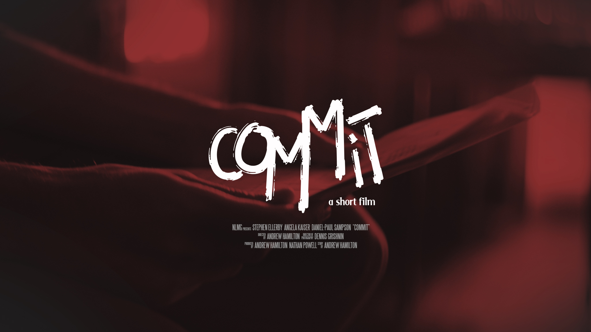 Commit - Short Film