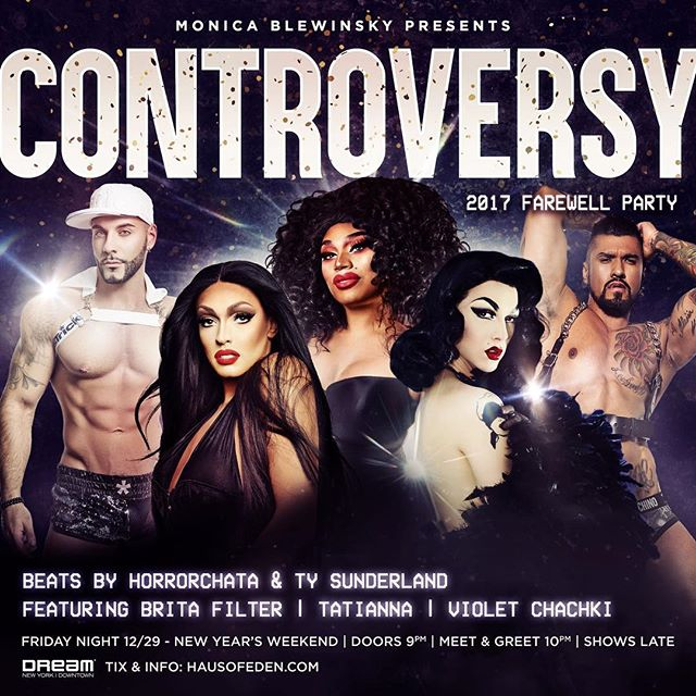 DEC 29 NYC    tix at hausofeden.com #controversy #tatianna #violetchachki // for a limited time 50% off GA and VIP tickets till 12/22 w code CONTROVERSY