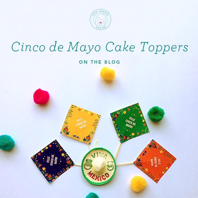 rita-alexis-design-cinco-de-mayo-cake-toppers-2017.jpg