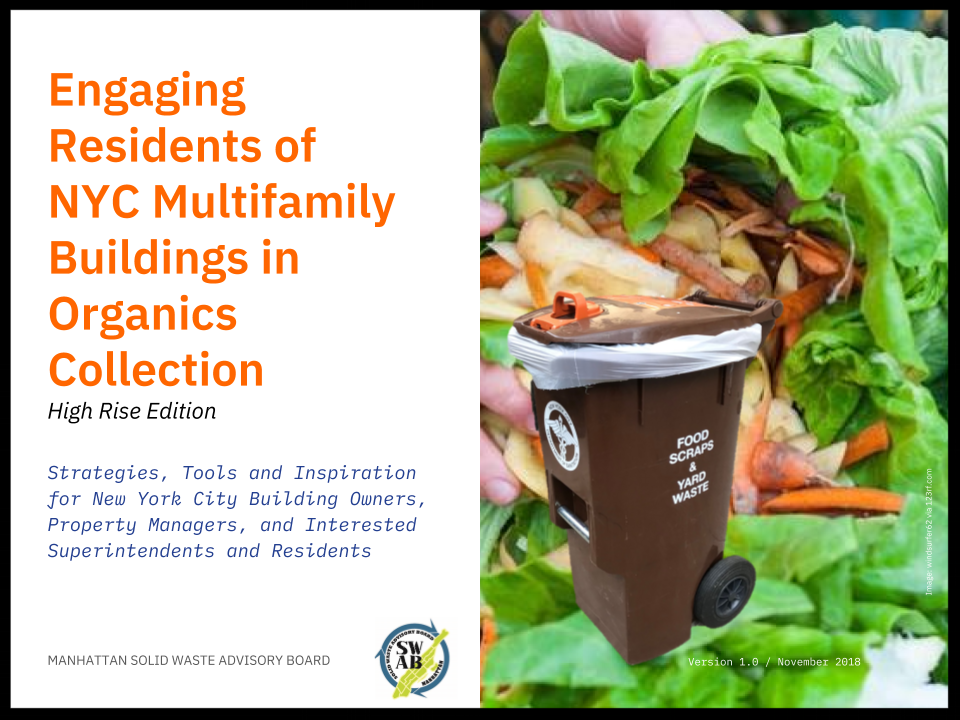 Engaging residents of nyc multifamily buildings in organics collection