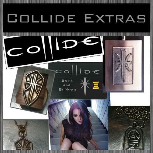 Collide Extras