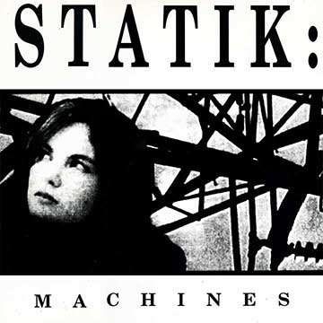 Statik Machines (Plus More Machines)