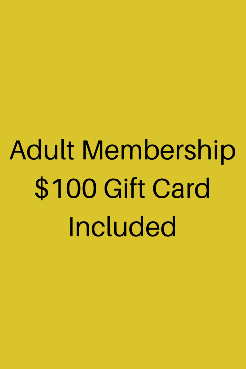 Adult Membership100 Gift Card Included.png