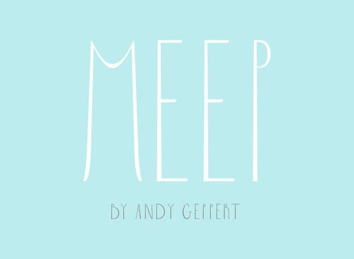 MEEP+by+Andy+Geppert.jpg